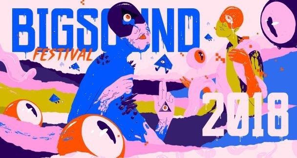The BIGSOUND 2018 Final Lineup Is Here