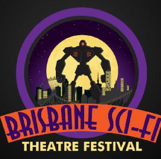 Beyond the Terran Stage: Brisbane Sci-Fi Theatre Festival