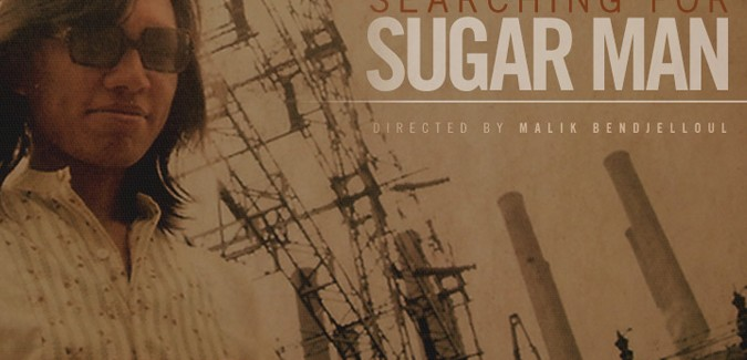 Searching for Sugar Man, the story of Sixto Rodriguez