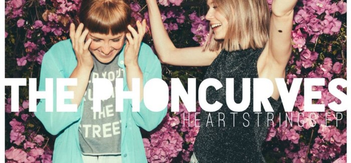 The Phoncurves release 'Heartstrings' EP