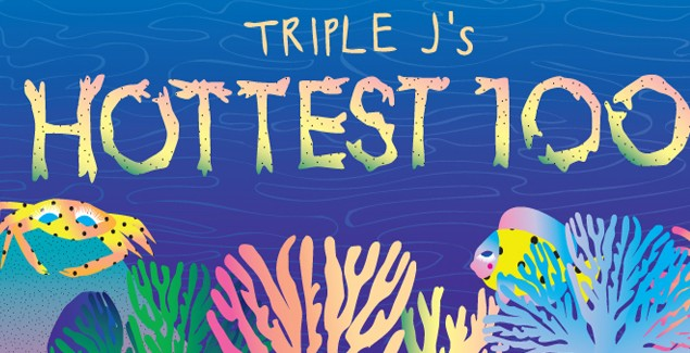 Our Votes For Triple J's Hottest 100
