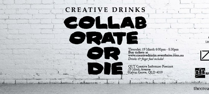 Creative Drinks Presents: Collaborate or Die