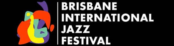 Brisbane International Jazz Festival 2015