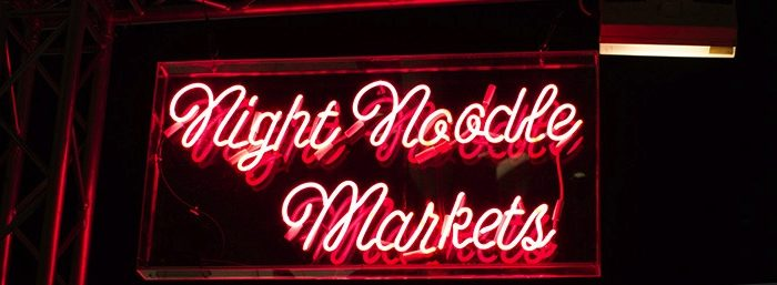 Tantalise your tastebuds at the Night Noodle Markets