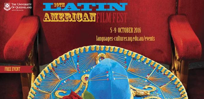 UQ's Latin American Film Festival: Free and For Adults Only