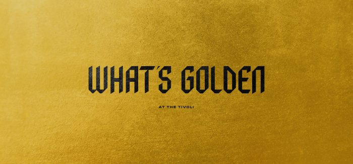 The Tivoli Welcomes New Performance Space What's Golden