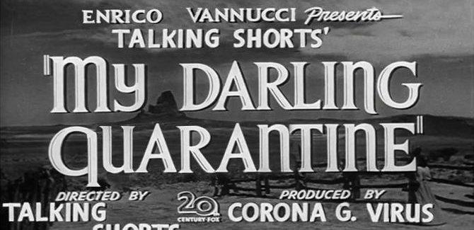 My Darling Quarantine: An Online Short Film Festival