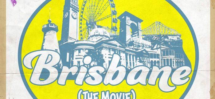 Stewart Tyrrell on 'Brisbane the Movie'