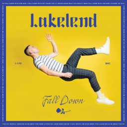 Lakelend - Fall Down