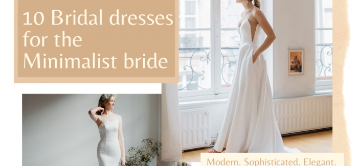 10 Bridal dresses for the Minimalist bride
