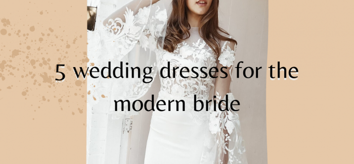5 dresses for the modern bride