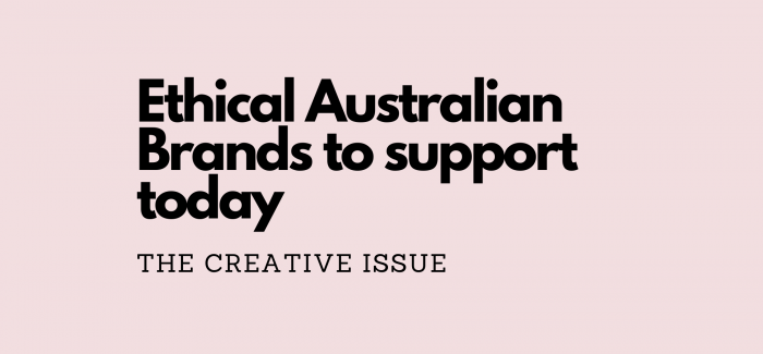 Ethical Australian Brands to support today