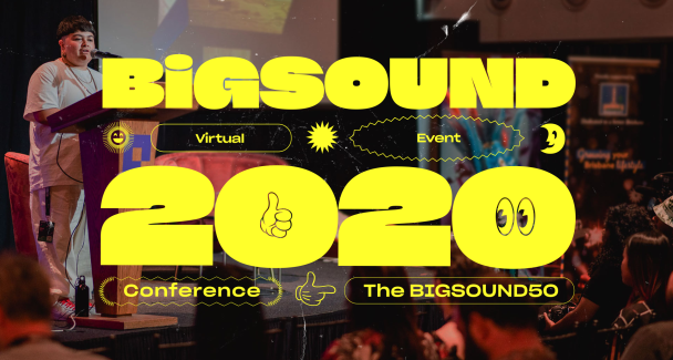 BIGSOUND Goes Virtual in 2020