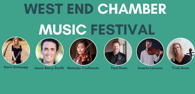 West End Chamber Music Festival this weekend!