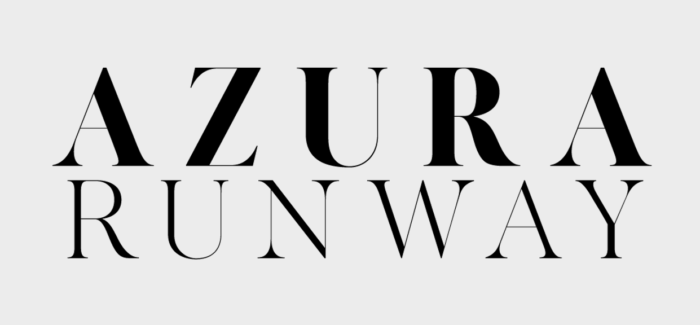 Introducing Azura Runway