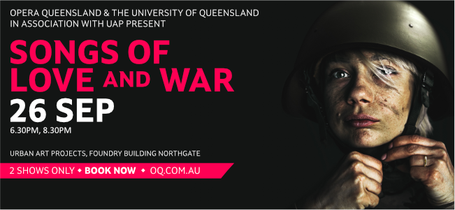 Songs of Love and War Collide in Opera Queensland's fiery new show